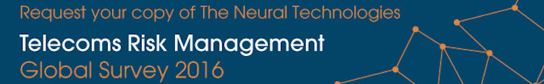 Request your copy of the Neural Technologies Telecoms Risk Management Global Survey 2016